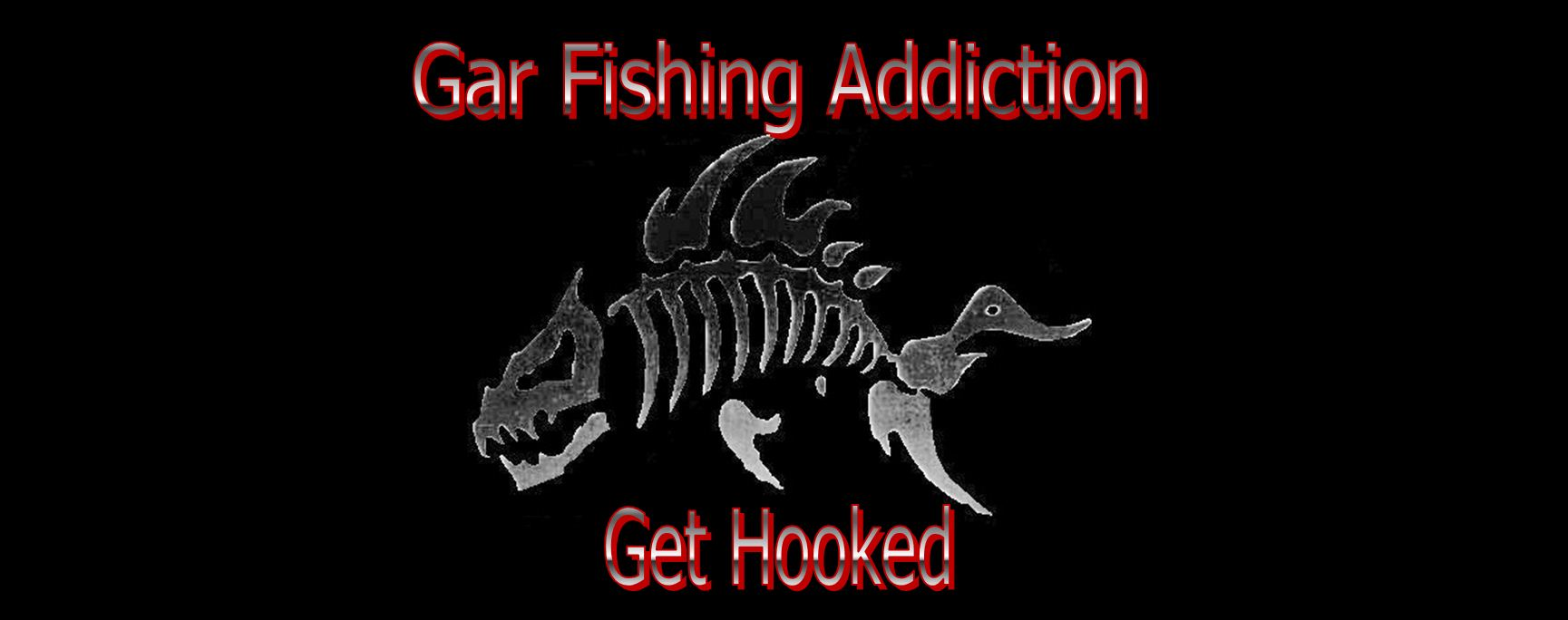 gar fishing addiction